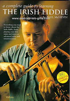 Complete Guide To Learning Irish Fiddle (by Paul McNevin)