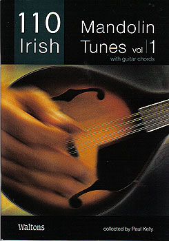 110 Irish Mandolin Tunes Volume 1