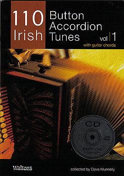 110 Irish Button Accordian Tunes Vol 1 CD Edit (Book & CD)