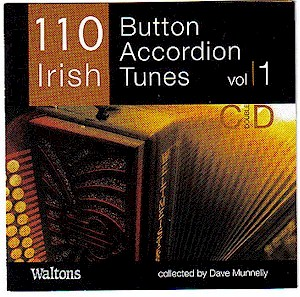 110 Irish Button Accordian Tunes Vol 1 Double CD