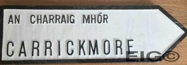 Carrickmore Old Style Road Sign