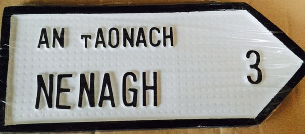 Nenagh Old Style Road Sign