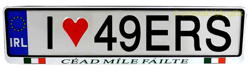 I Love 49ERS Irish Driving Plate