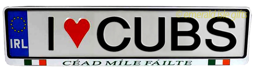 I Love CUBS Irish Driving Plate