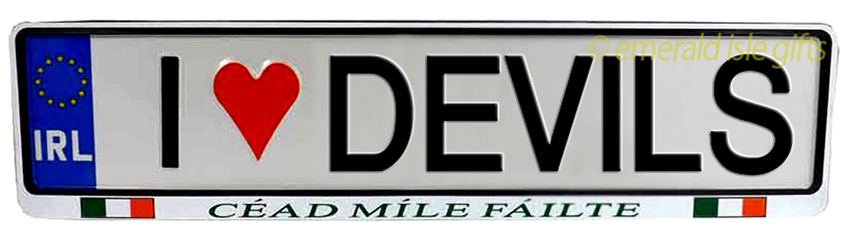 I Love DEVILS Irish Driving Plate