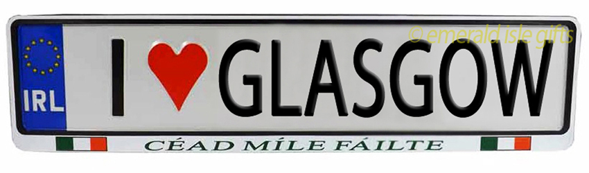 I Love GLASGOW Irish Driving Plate (Crafted in Ireland)
