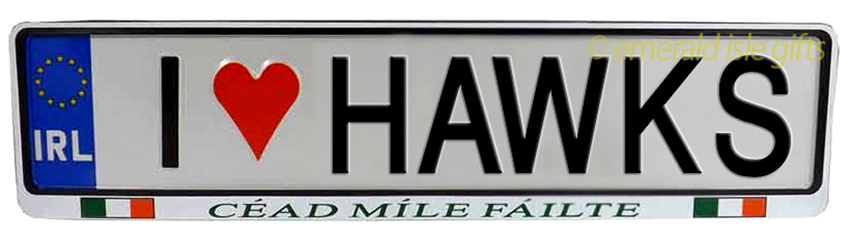 I Love HAWKS Irish Driving Plate