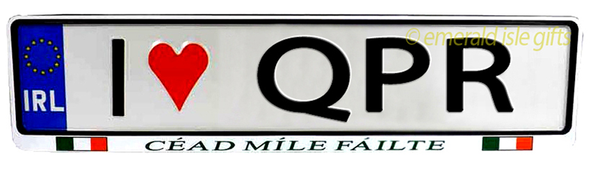 I Love QPR Irish Driving Plate (Crafted in Ireland)