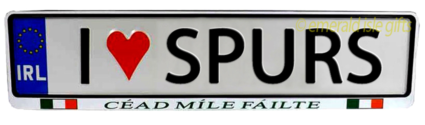 I Love SPURS Irish Driving Plate (Crafted in Ireland)