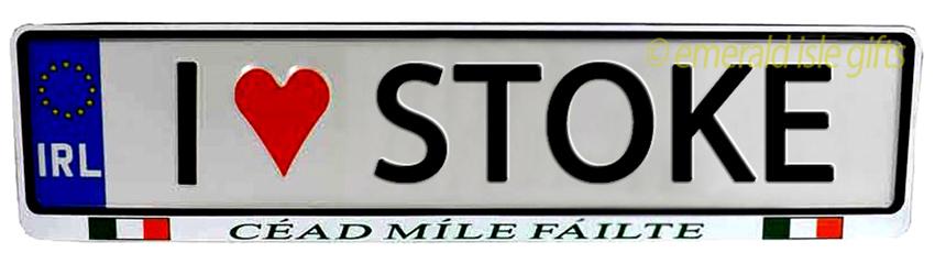 I Love STOKE Irish Driving Plate (Crafted in Ireland)