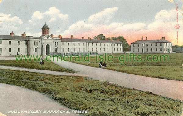 Kerry - Tralee - Ballymullen Barracks