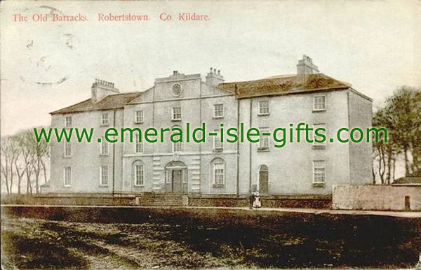 Kildare - Robertsown - The Old Barrackes