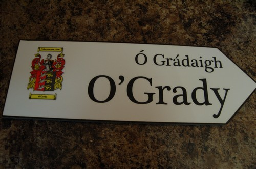 Irish Family Name Wood Road Signs - OGRADY Coat of Arms on ...