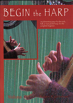 Begin The Harp With Nancy Calthorpe (Harp Tutor Book)