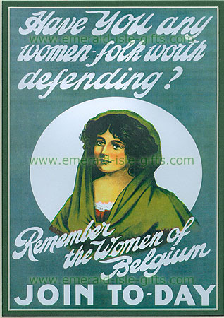 """""""Have you No Women Folk worth defending?""""""