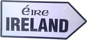 Ireland Eire  Road Sign (Old style Irish road sign)