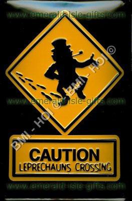 Caution - Leprechauns Crossing Irish Humour (Metal sign)