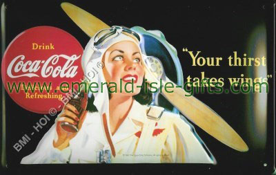 Coca Cola - Your thirst takes wings old advert (nostalgic metalsign)