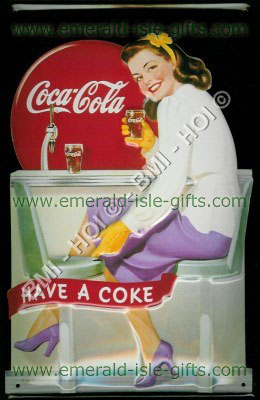 Have a Coke old advert on metal sign (Coca Cola)