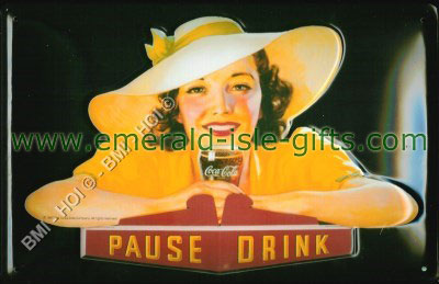 Pause and Drink Coca Cola (old advert metal sign)