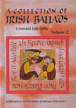 A Collection of Irish Ballads Volume 2