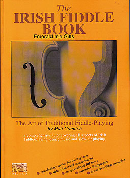 The Irish Fiddle Book (Complete Tutor with 100 Tunes)
