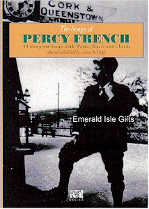 The Songs of Percy French (Words, Music and Chords)