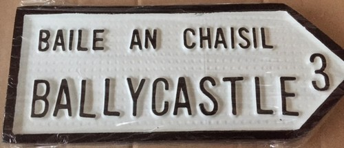 Ballycastle Old Style Road Sign