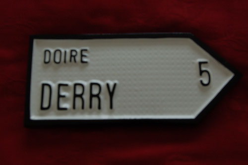 Derry Old Style (Irish handpainted Road Sign)