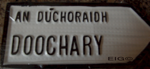 Doochary Old Style Road SignDoochary Old Style Road Sign