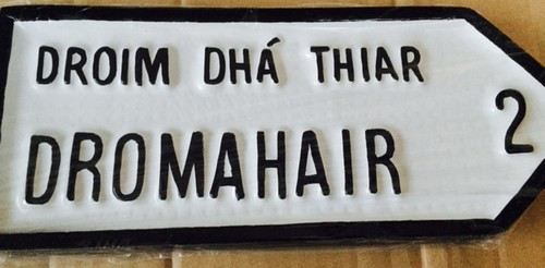 Dromahair Old Style Road Sign