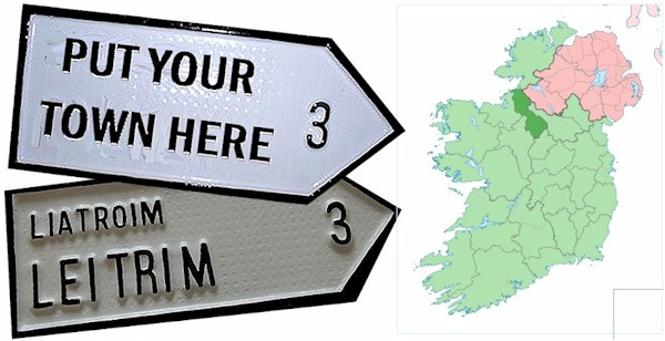 Do we have your County LEITRIM Town ROAD SIGN ?