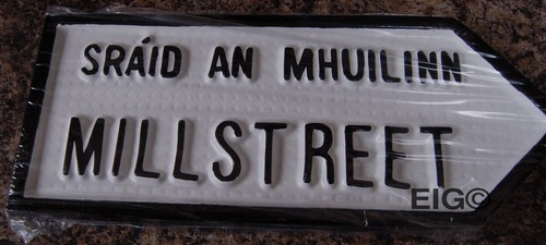 Millstreet Old Style Road Sign