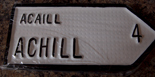 Achill Old Style Road Sign