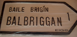 Balbriggan Old Style Road Sign