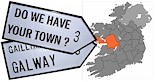 Do we have your GALWAY Irish County or Town ROAD SIGN?