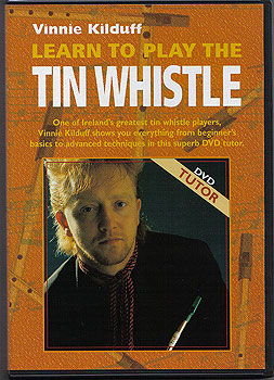 DVD Tutor - Learn To Play The Irish Tin Whistle (with Vinnie Kilduff)