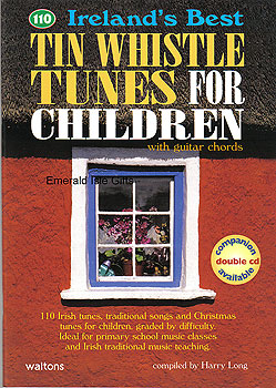 110 Tin Whistle Tunes for Children (With guitar chords)
